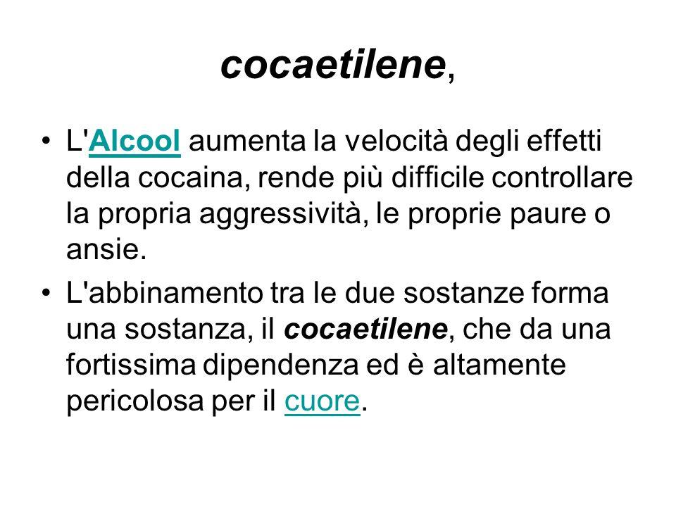 cocaetilene, L'Alcool aumenta la velocità degli effetti della cocaina, rende più difficile controllare la propria aggressività, le proprie paure o ans