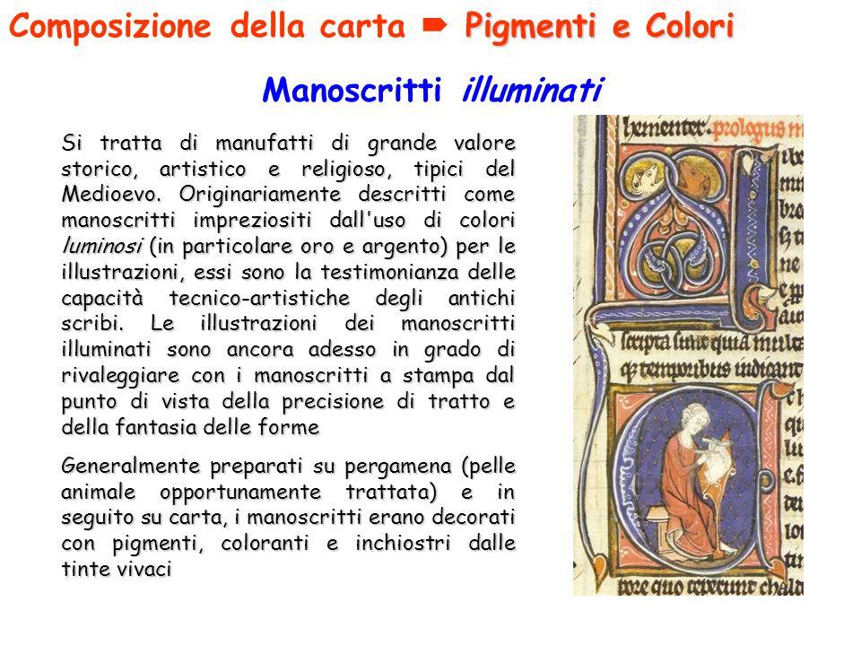 Manoscritti illuminati Si tratta di manufatti di grande valore storico, artistico e religioso, tipici del Medioevo. Originariamente descritti come man