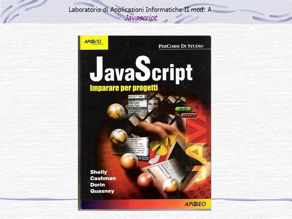 Laboratorio di Applicazioni Informatiche II mod. A Javascript