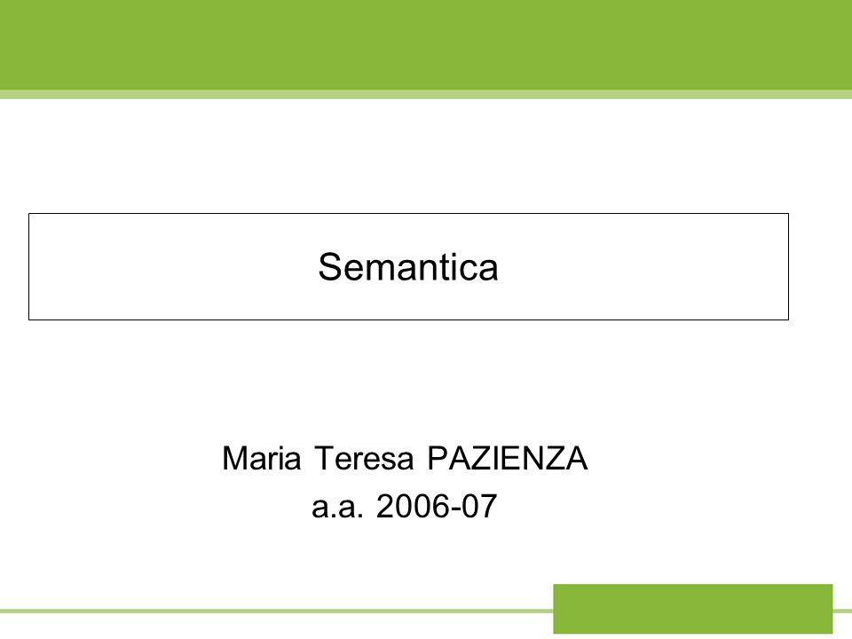 Semantica Maria Teresa PAZIENZA a.a. 2006-07