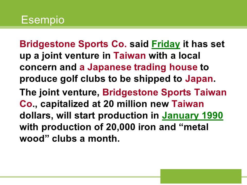 Esempio Bridgestone Sports Co. said Friday it has set up a joint venture in Taiwan with a local concern and a Japanese trading house to produce golf c