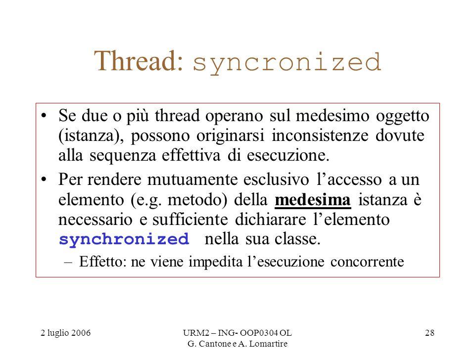 2 luglio 2006URM2 – ING- OOP0304 OL G. Cantone e A.