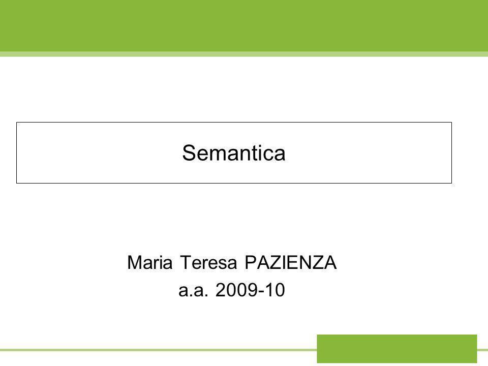 Semantica Maria Teresa PAZIENZA a.a. 2009-10