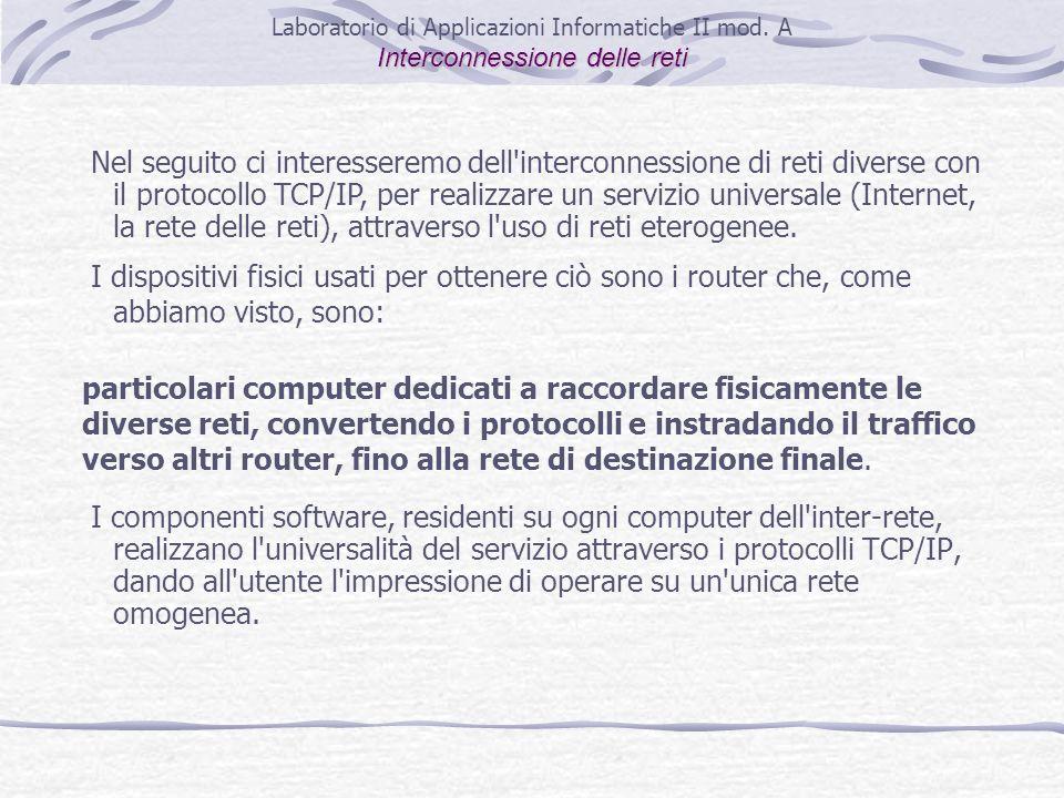 I componenti software, residenti su ogni computer dell'inter-rete, realizzano l'universalità del servizio attraverso i protocolli TCP/IP, dando all'ut