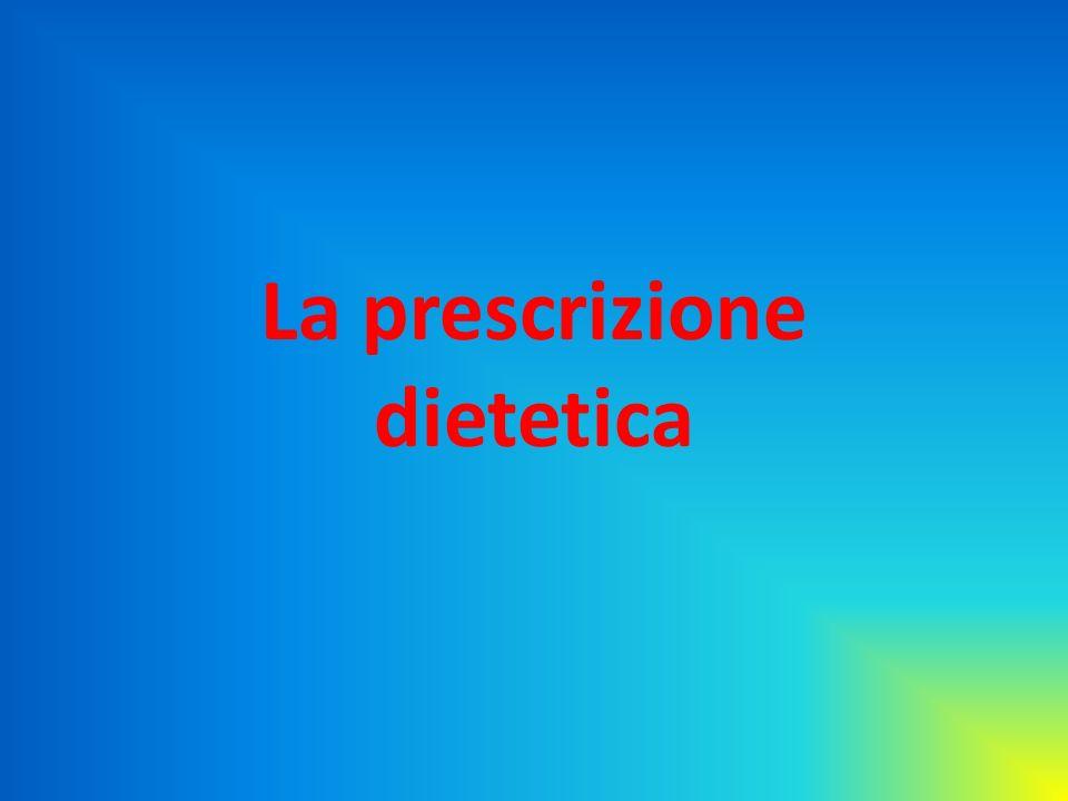 La prescrizione dietetica