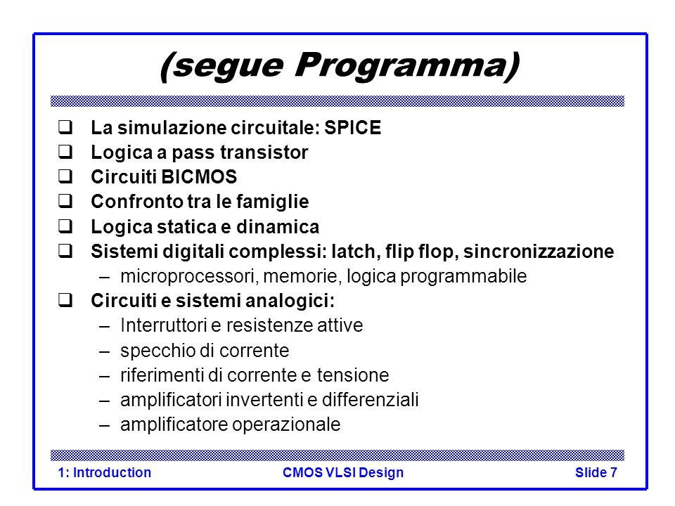 CMOS VLSI Design1: IntroductionSlide 8 Brief History Till 1970 I.C.