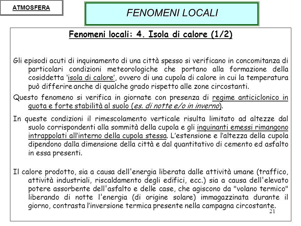21 Fenomeni locali: 4.