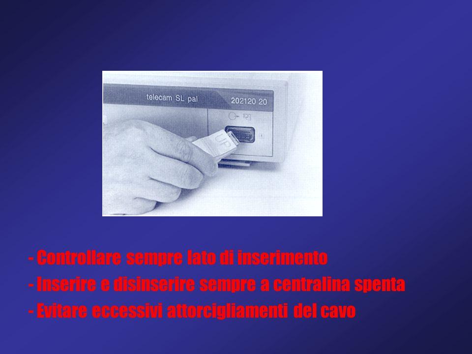 - Controllare sempre lato di inserimento - Inserire e disinserire sempre a centralina spenta - Evitare eccessivi attorcigliamenti del cavo