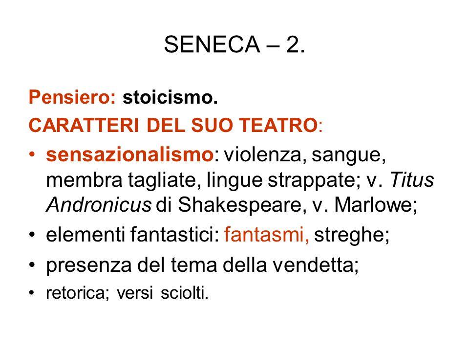 SENECA – 2.Pensiero: stoicismo.