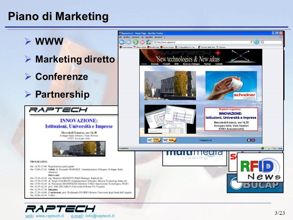 web: www.raptech.it e-mail: info@raptech.it 4/23 Raptech srl: rassegna stampa