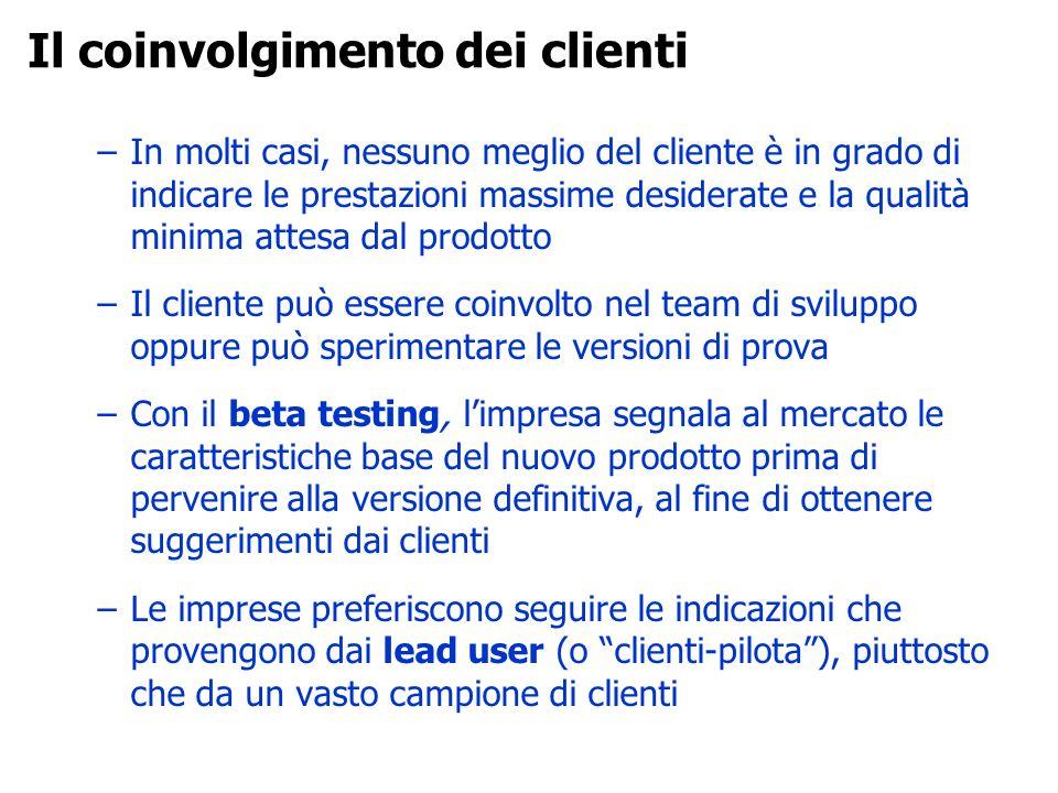 –In molti casi, nessuno meglio del cliente è in grado di indicare le prestazioni massime desiderate e la qualità minima attesa dal prodotto –Il client