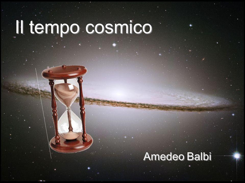 Il tempo cosmico Amedeo Balbi
