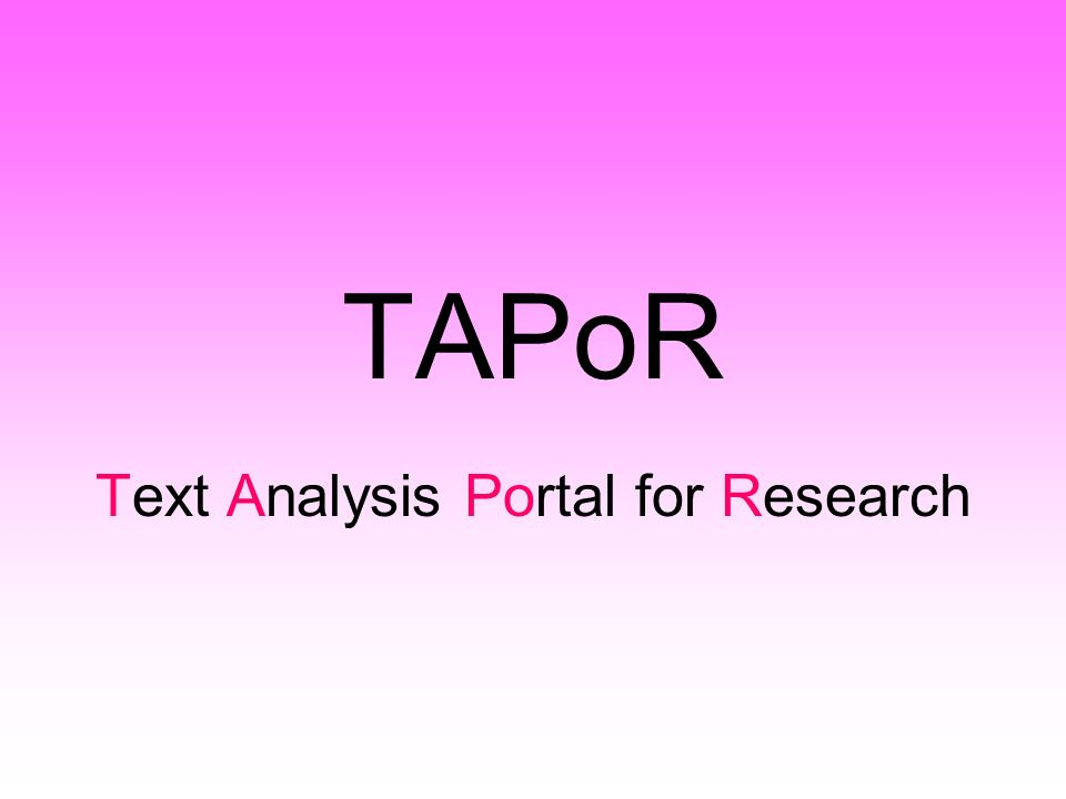 TAPoR Text Analysis Portal for Research