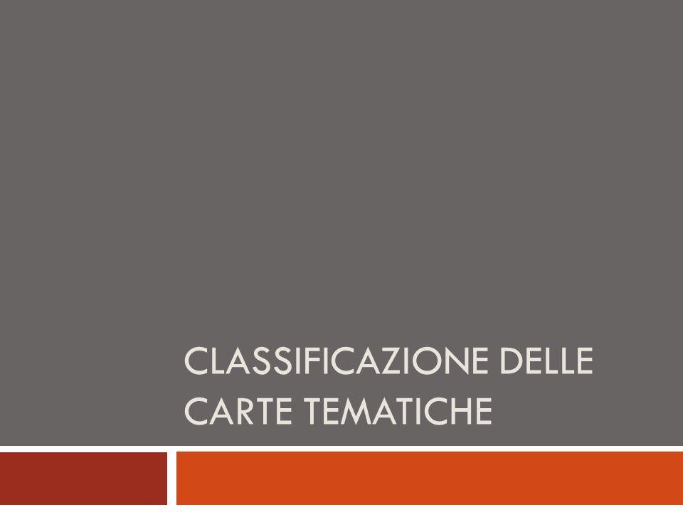 CLASSIFICAZIONE DELLE CARTE TEMATICHE