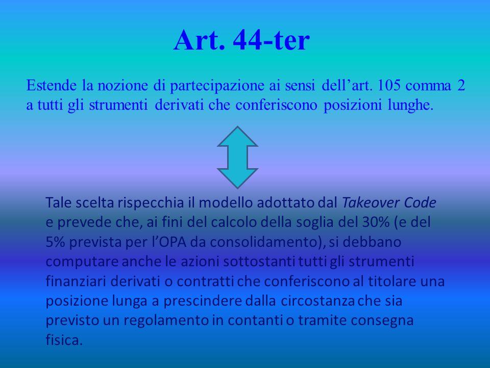 Art.44-ter Estende la nozione di partecipazione ai sensi dellart.