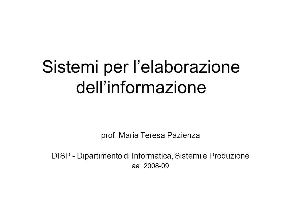 Sistemi per lelaborazione dellinformazione prof.