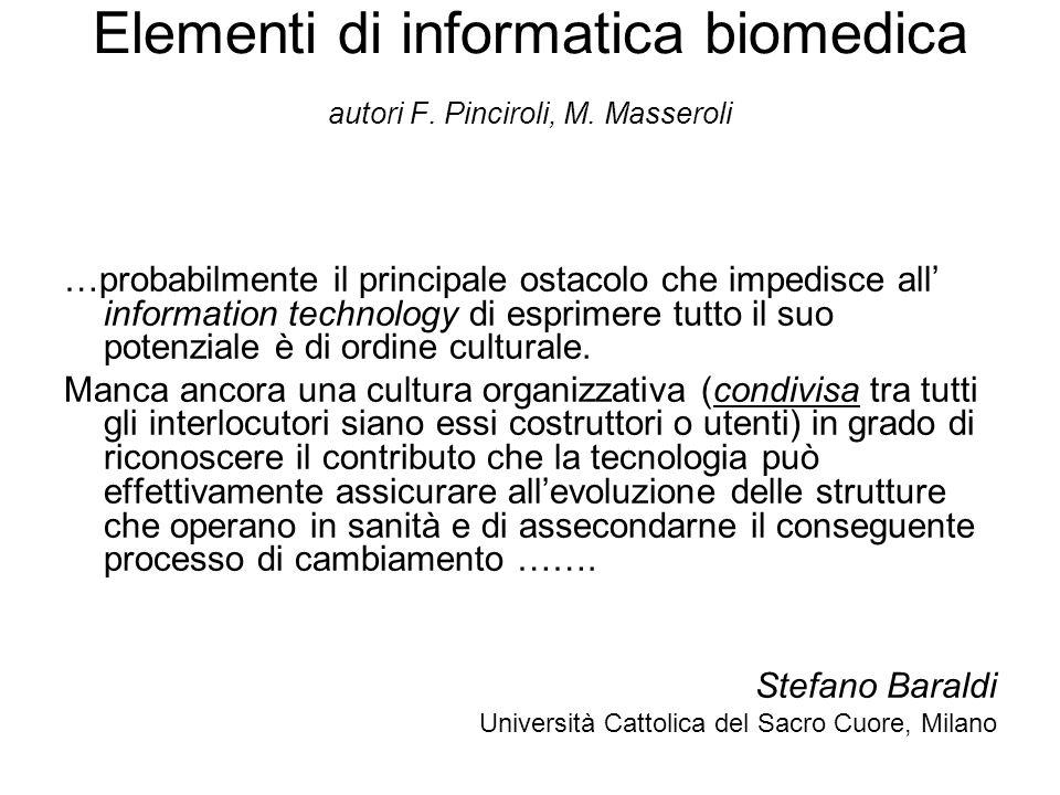 Elementi di informatica biomedica autori F. Pinciroli, M.