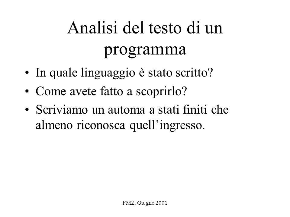 FMZ, Giugno 2001 Richiami Strategie di parsing: –Top-down (es.