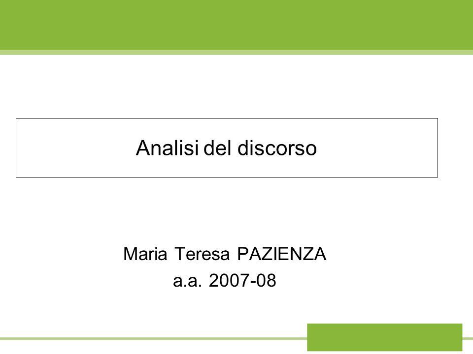 Analisi del discorso Maria Teresa PAZIENZA a.a. 2007-08
