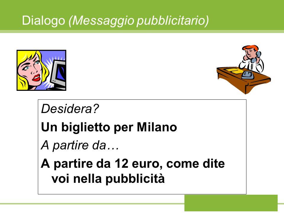 Dialogo (Messaggio pubblicitario) Desidera.