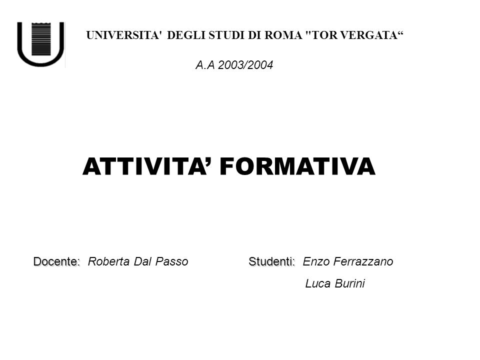 UNIVERSITA' DEGLI STUDI DI ROMA