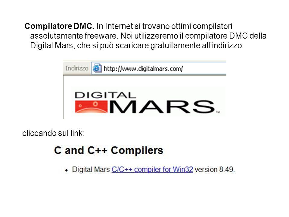 Compilatore DMC. In Internet si trovano ottimi compilatori assolutamente freeware.