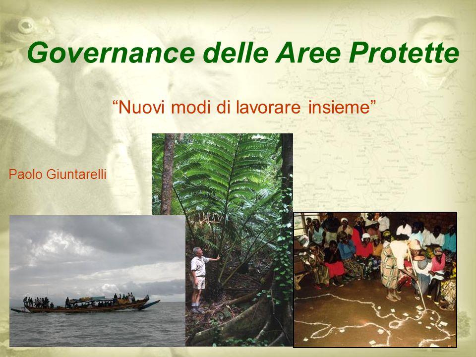 Governance delle Aree Protette Nuovi modi di lavorare insieme Paolo Giuntarelli