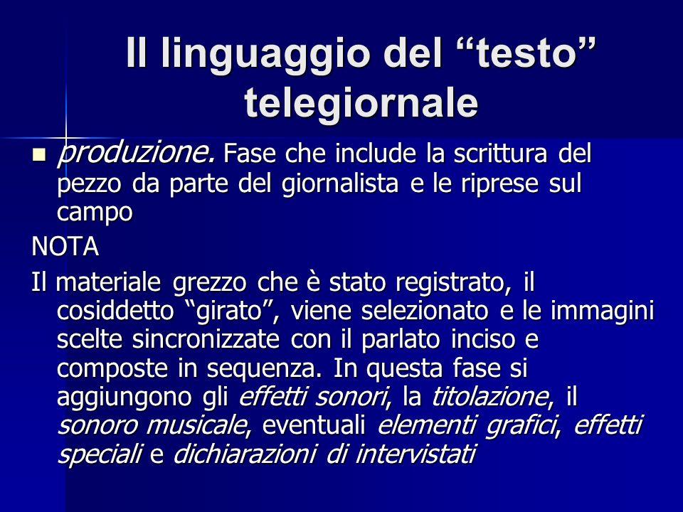 Il linguaggio del testo telegiornale produzione.