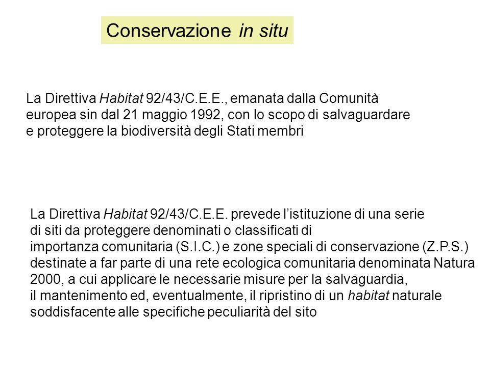 La Direttiva Habitat 92/43/C.E.E., emanata dalla Comunità europea sin dal 21 maggio 1992, con lo scopo di salvaguardare e proteggere la biodiversità degli Stati membri La Direttiva Habitat 92/43/C.E.E.