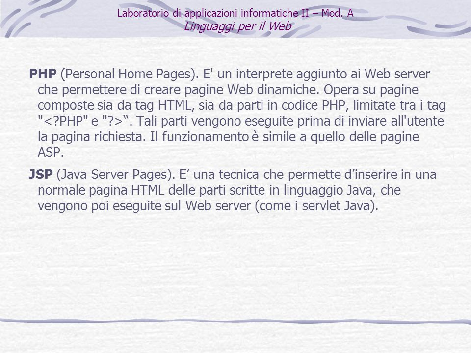 PHP (Personal Home Pages).