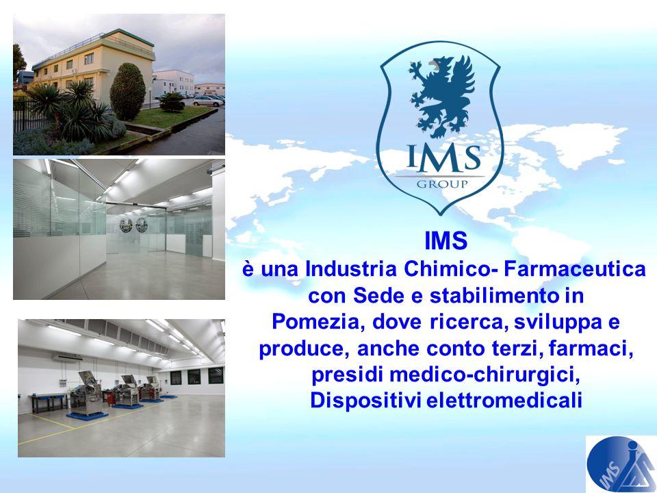 IMS è una Industria Chimico- Farmaceutica con Sede e stabilimento in Pomezia, dove ricerca, sviluppa e produce, anche conto terzi, farmaci, presidi me