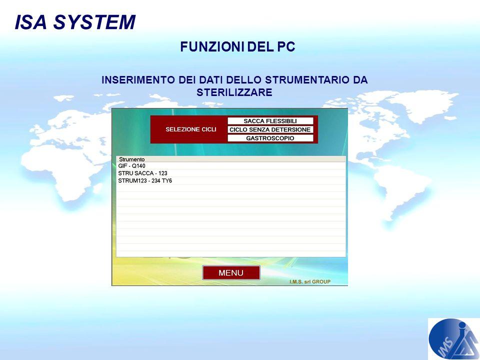 INSERIMENTO DEI DATI DELLO STRUMENTARIO DA STERILIZZARE FUNZIONI DEL PC