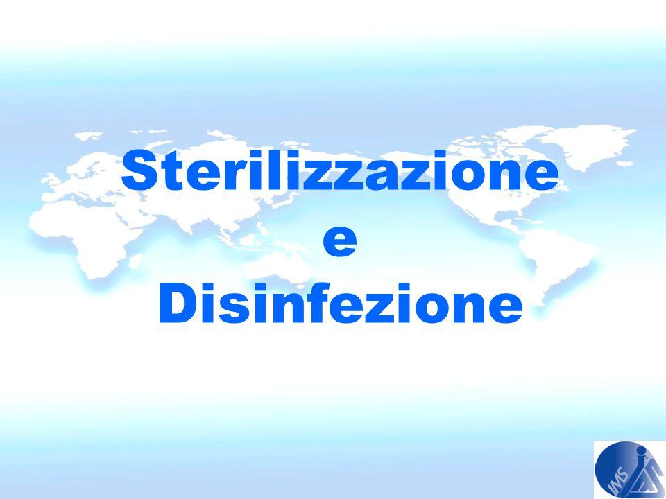 STERILIZZAZIONE E DISINFEZIONE STERILIZZAZIONE CHIMICA A FREDDO Si intende luccisione di ogni forma di vita microbica, incluse le spore (UFC=0) in tempi brevi (10 min.) secondo le attuali definizioni internazionali ( UNI EN ISO 14937-2002 ; S.S.