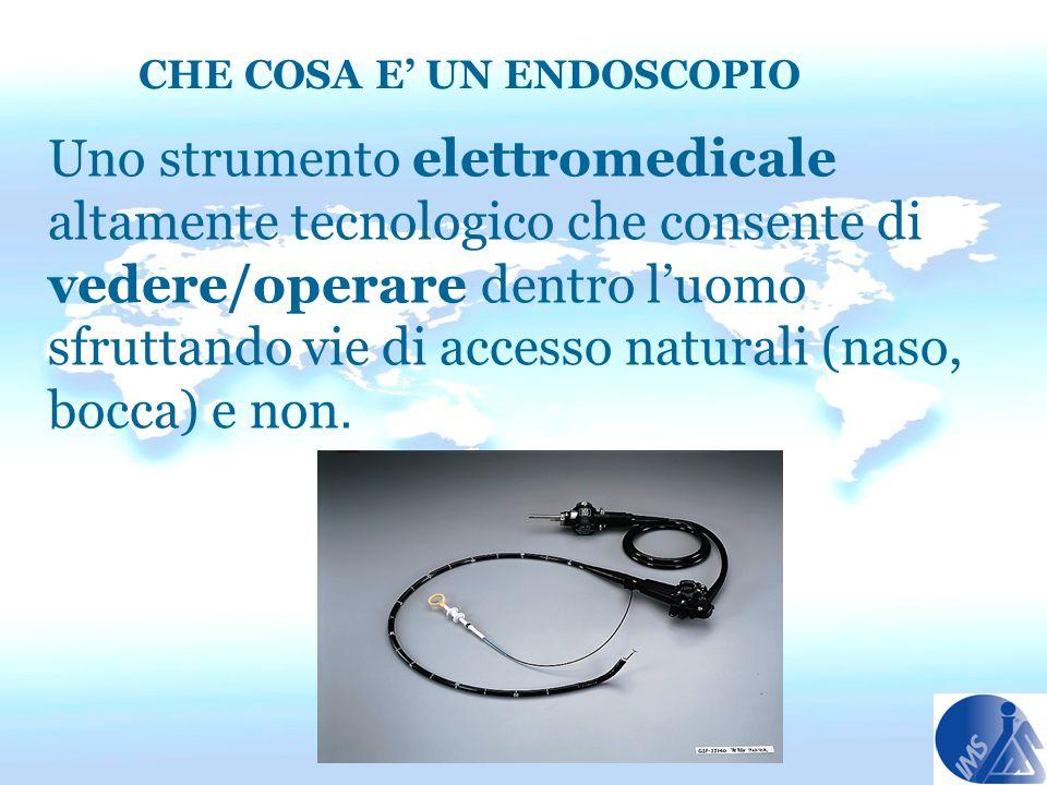 Uno strumento elettromedicale altamente tecnologico che consente di vedere/operare dentro luomo sfruttando vie di accesso naturali (naso, bocca) e non