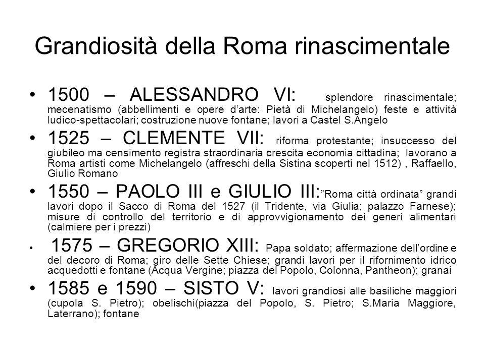 Grandiosità della Roma rinascimentale 1500 – ALESSANDRO VI: splendore rinascimentale; mecenatismo (abbellimenti e opere darte: Pietà di Michelangelo)