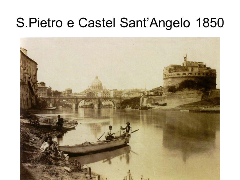 S.Pietro e Castel SantAngelo 1850