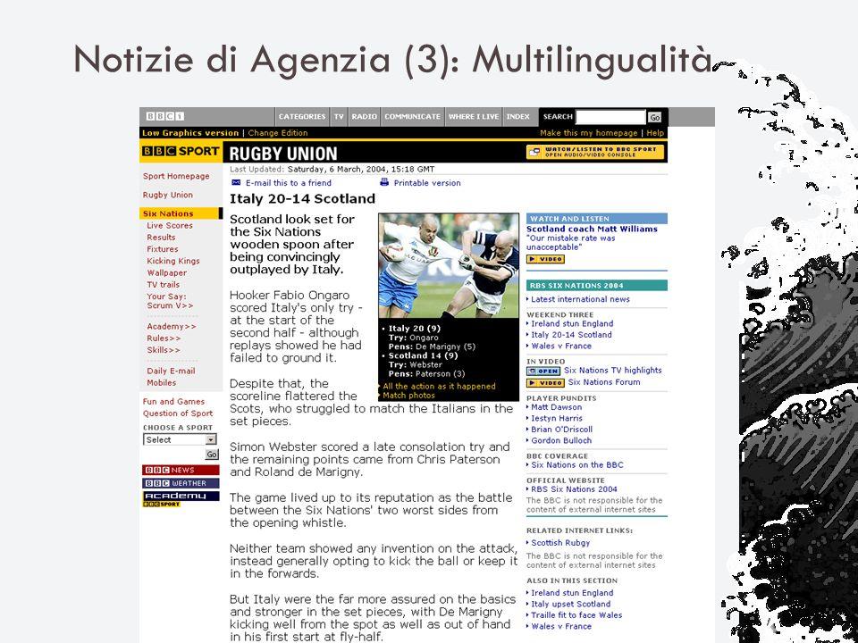 Notizie di Agenzia (3): Multilingualità