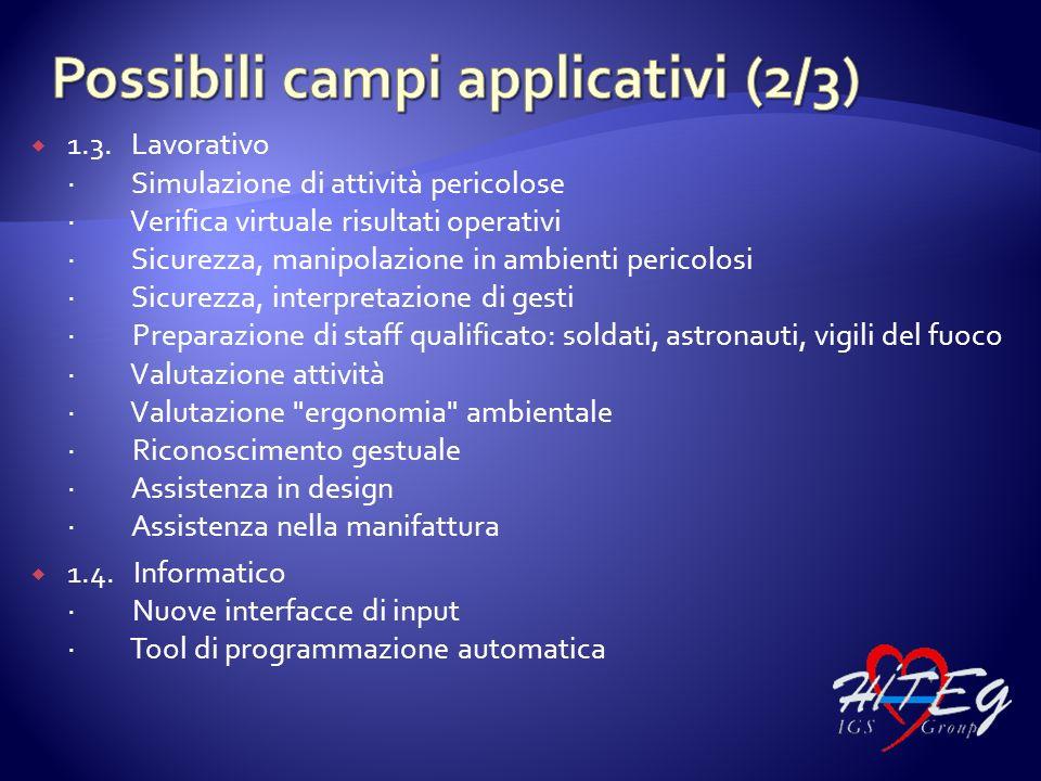 1.3. Lavorativo · Simulazione di attività pericolose · Verifica virtuale risultati operativi · Sicurezza, manipolazione in ambienti pericolosi · Sicur