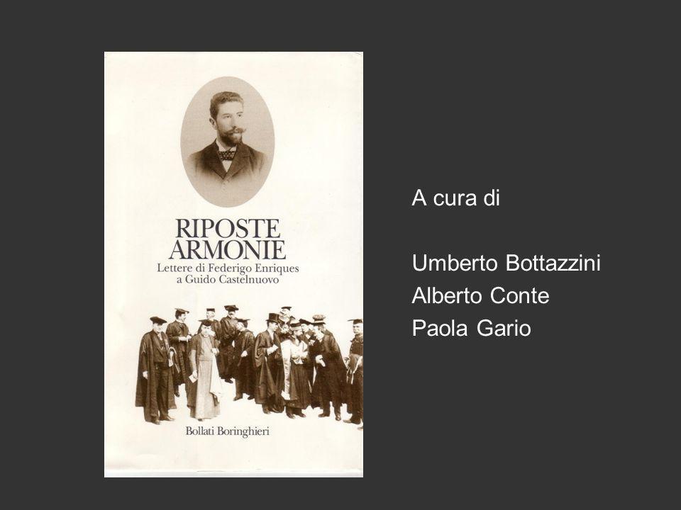 A cura di Umberto Bottazzini Alberto Conte Paola Gario