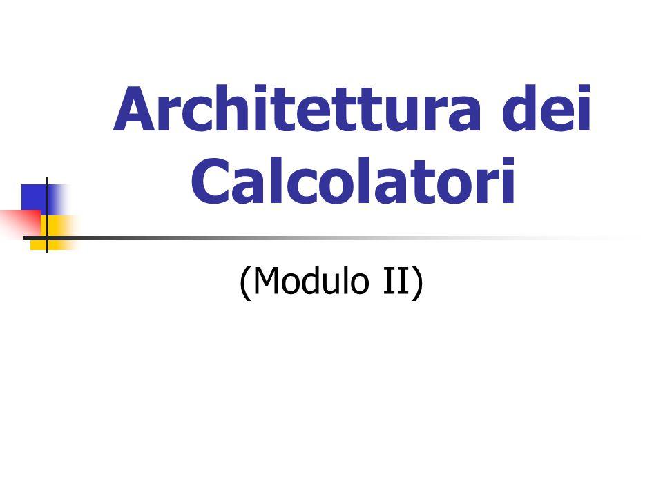 Architettura dei Calcolatori (Modulo II)