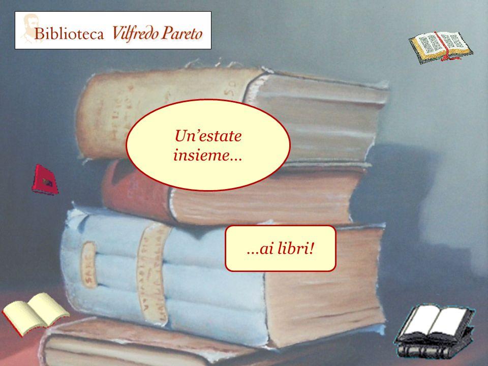 Unestate insieme… …ai libri!