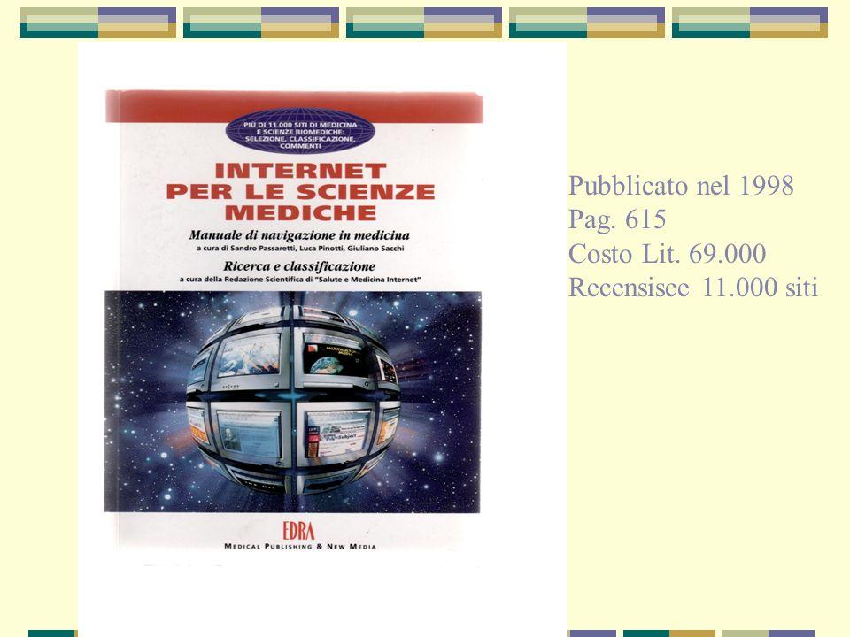 Siti web nel mondo – 1995-2007 numeri in milioni La linea rossa indica i siti che risultano attivi IN CONTINUA CRESCITA ED EVOLUZIONE