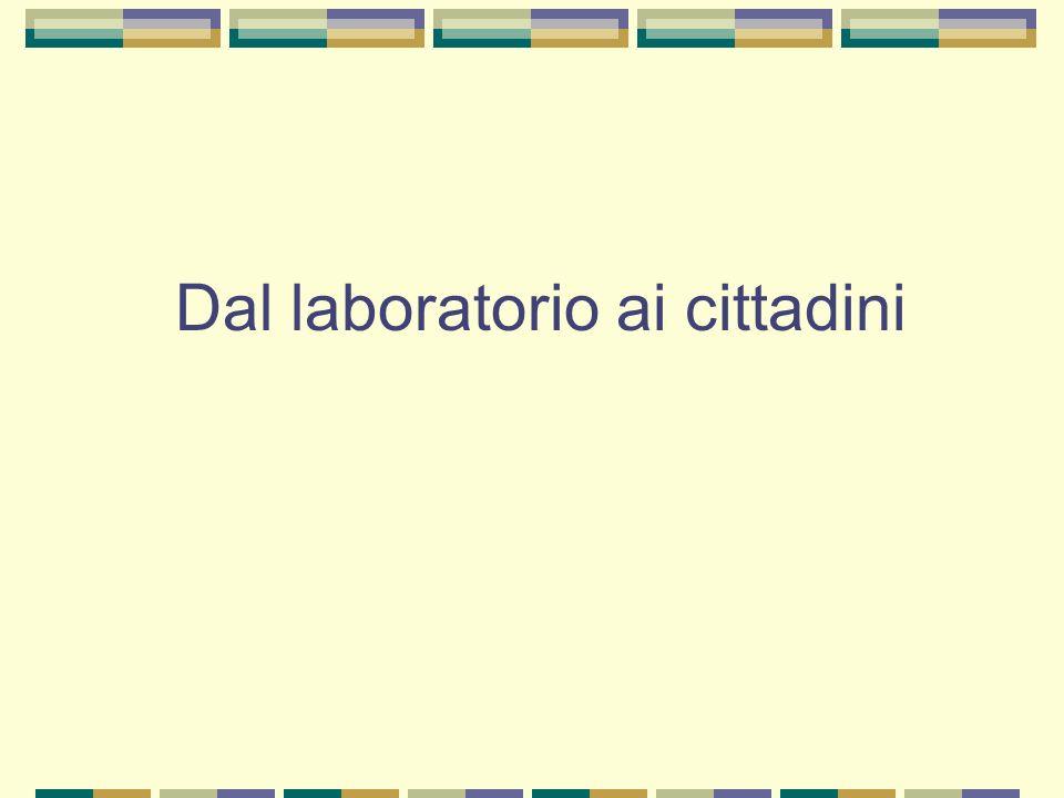 Dal laboratorio ai cittadini