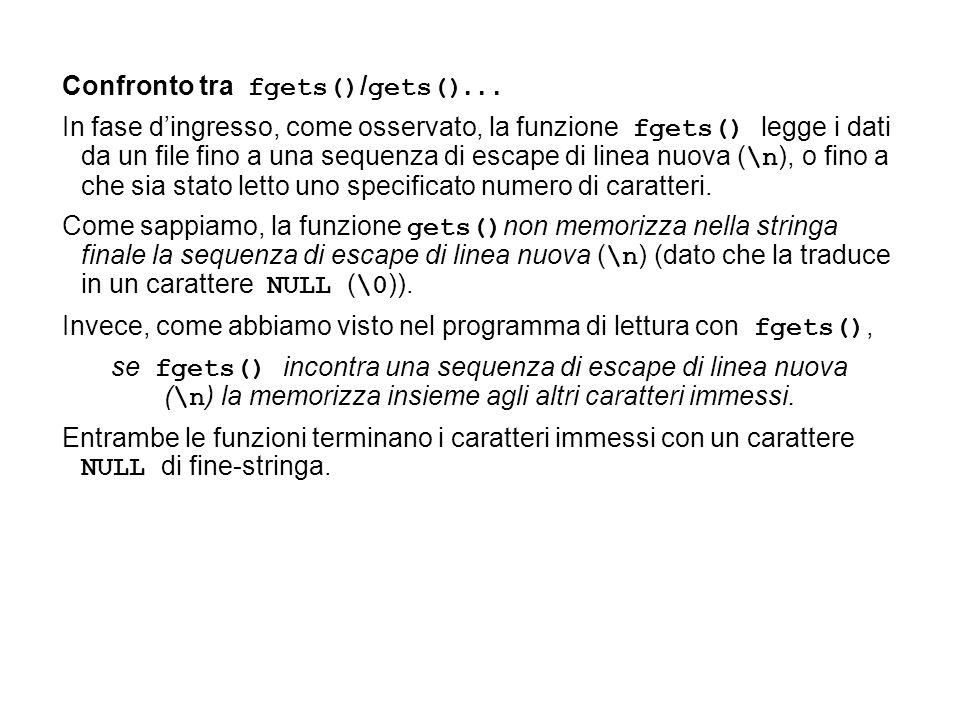Confronto tra fgets() / gets()...