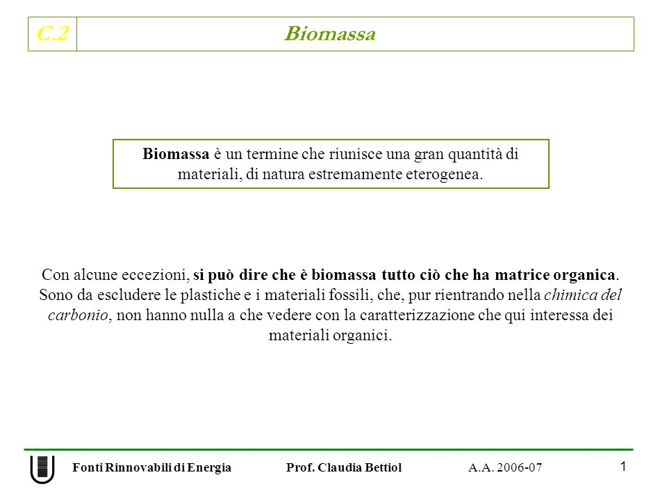 C.2 Biomassa 32 Fonti Rinnovabili di Energia Prof.