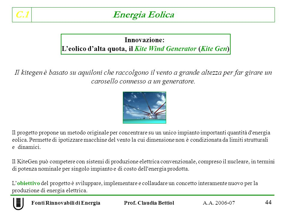 C.1 Energia Eolica 44 Fonti Rinnovabili di Energia Prof.