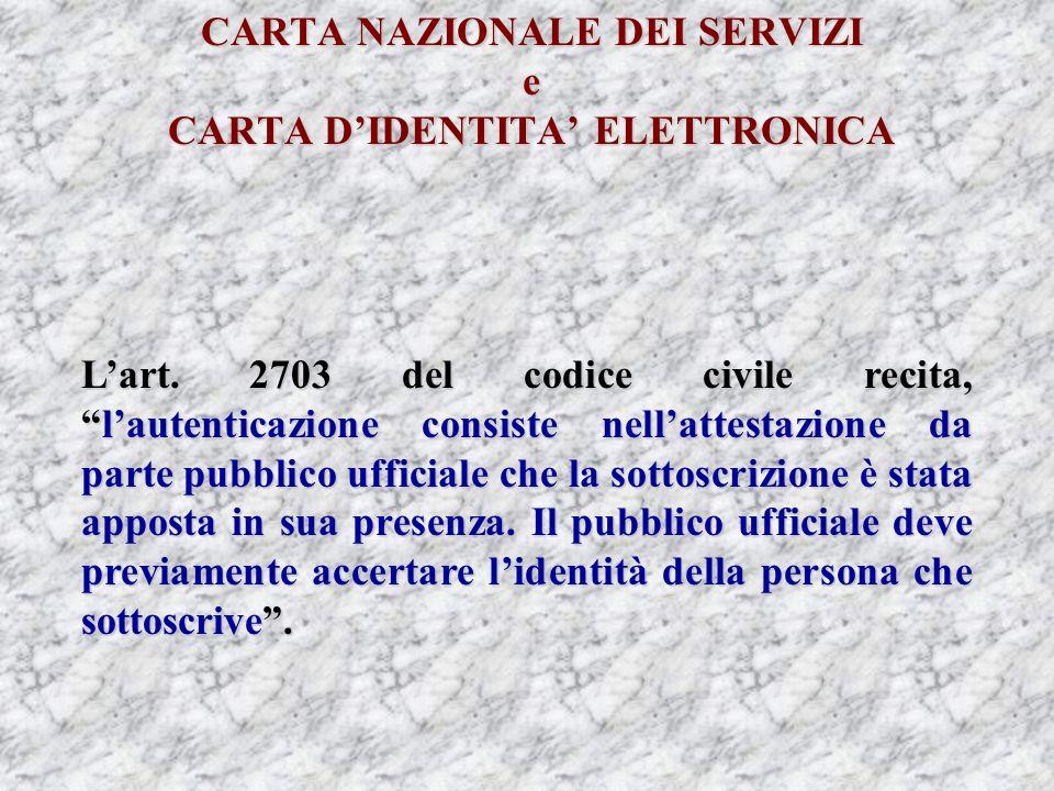 CARTA NAZIONALE DEI SERVIZI e CARTA DIDENTITA ELETTRONICA Lart.
