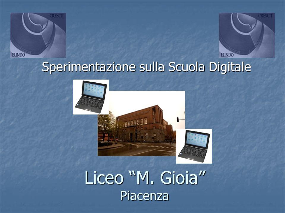 Liceo M. Gioia Piacenza Sperimentazione sulla Scuola Digitale