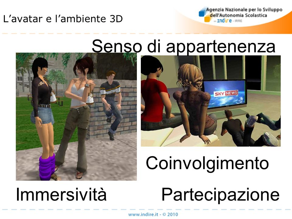 Lavatar e lambiente 3D Coinvolgimento Immersività Partecipazione Senso di appartenenza