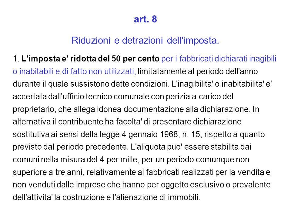 art. 8 Riduzioni e detrazioni dell imposta. 1.